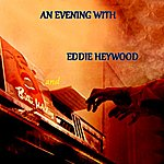 Eddie Heywood An Evening With