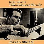 Julian Bream Guitar Music Of Villa Lobos