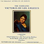 Victoria De Los Angeles The Fabulous Victoria De Los Angeles
