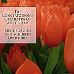 Concertgebouw Orchestra of Amsterdam Mendelssohn And Schubert Overtures