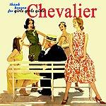 Maurice Chevalier Thank Heaven For Girls, Girls, Girls