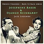 Django Reinhardt Back To Back Series: Django Reinhardt & Josephine Baker: Jazz Legends