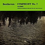 Concertgebouw Orchestra of Amsterdam Beethoven Symphony No. 7