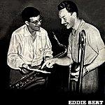 Eddie Bert Encore