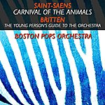 Boston Pops Orchestra Carnival Of The Animals / The Young Person's Guide To The Orchestra