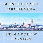 Munich Bach Orchestra St Matthew Passion
