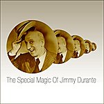 Jimmy Durante The Special Magic Of Jimmy Durante