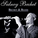 Sidney Bechet Bechet And Blues