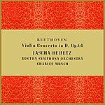 Jascha Heifetz Beethoven Violin Concerto In D