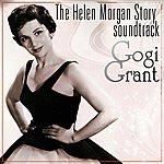 Gogi Grant The Helen Morgan Story Soundtrack
