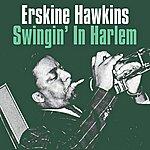 Erskine Hawkins Swingin' In Harlem