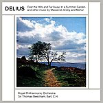 Royal Philharmonic Orchestra Delius In A Summer Garden