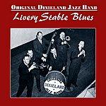 Original Dixieland Jazz Band Livery Stable Blues