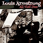 Louis Armstrong All That Jazz