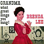 Brenda Lee Grandma What Great Songs You Sang