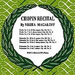 Nikita Magaloff Chopin Recital