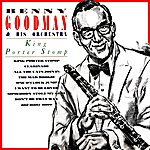 Benny Goodman & His Orchestra King Porter Stomp