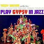 Teddy Wilson Gypsy In Jazz