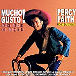Percy Faith Mucho Gusto More Music Of Mexico
