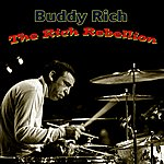 Buddy Rich The Rich Rebellion