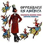 Arthur Fiedler Offenbach En America