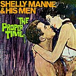 Shelly Manne The Proper Time