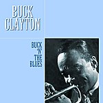 Buck Clayton Buck 'n' The Blues