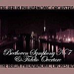 Berlin Philharmonic Orchestra Beethoven Symphony No 7 & Fidelio Overture
