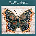 The House Of Love House Of Love
