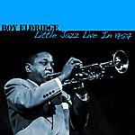 Roy Eldridge Little Jazz Live In 1957