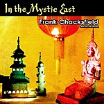 Frank Chacksfield In The Mystic East