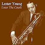 Lester Young Enter The Count