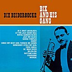 Bix Beiderbecke Bix And His Gang