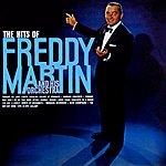 Freddy Martin The Hits Of Freddy Martin