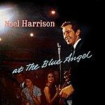 Noel Harrison At The Blue Angel