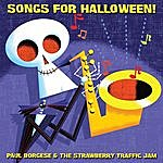 Paul Borgese & The Strawberry Traffic Jam Songs For Halloween