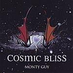 Monty Guy Cosmic Bliss