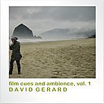 David Gerard Film Cues And Ambience, Vol. 1