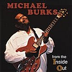 Michael Burks From The Inside Out