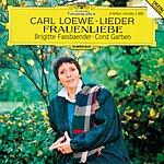 Brigitte Fassbaender Loewe: Lieder (Selection); Frauenliebe, Op. 60
