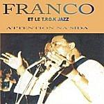 Franco Attention Na Sida