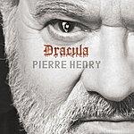 Pierre Henry Pierre Henry: Dracula