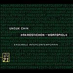 Ensemble Intercontemporain Chin: Double Concerto; Akrostichon; XI; Fantaisie Mécanique