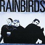 Rainbirds Rainbirds
