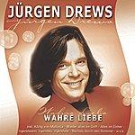 Jürgen Drews Wahre Liebe