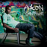 Akon I Can't Wait (Int'l 2trk)