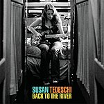 Susan Tedeschi Back To The River (Bonus Version)