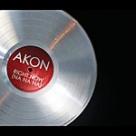 Akon Right Now (Na Na Na) (Int'l 2trk)