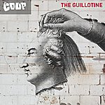 The Coup The Guillotine