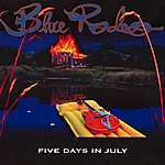 Blue Rodeo Five Days In July